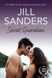 Secret Guardian - Jill Sanders pdf download