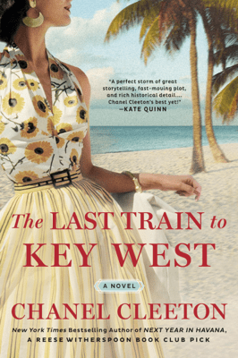 The Last Train to Key West - Chanel Cleeton pdf download