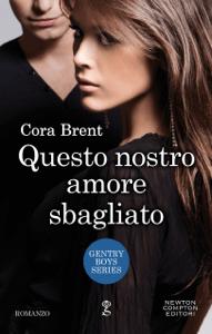 Questo nostro amore sbagliato - Cora Brent pdf download