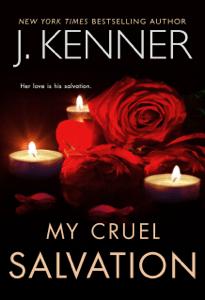 My Cruel Salvation - J. Kenner pdf download