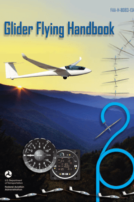 Glider Flying Handbook - Federal Aviation Administration (FAA)