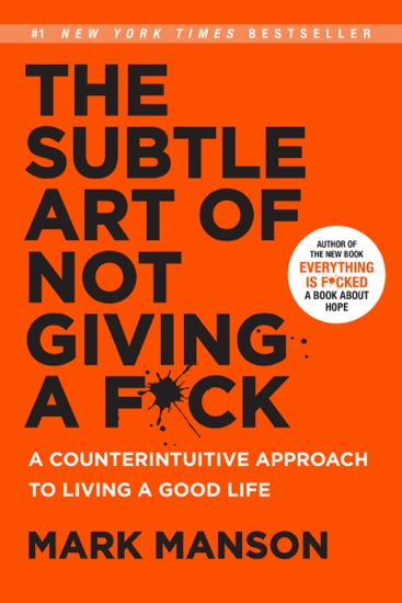 The Subtle Art of Not Giving a F*ck by Mark Manson pdf download