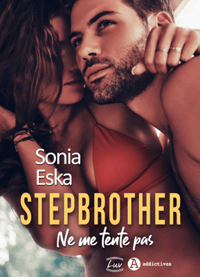 Stepbrother. Ne me tente pas - Sonia Eska pdf download