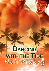 Dancing with the Tide - Neil S. Plakcy pdf download