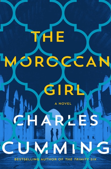 The Moroccan Girl by Charles Cumming pdf download
