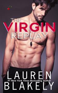 The Virgin Replay - Lauren Blakely pdf download