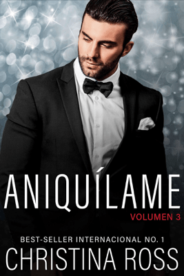 Aniquílame: Volumen 3 - Christina Ross pdf download