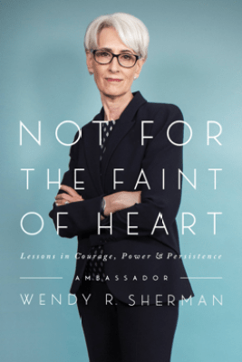 Not for the Faint of Heart - Wendy R. Sherman