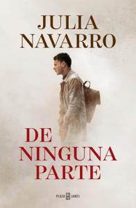 De ninguna parte - Julia Navarro pdf download