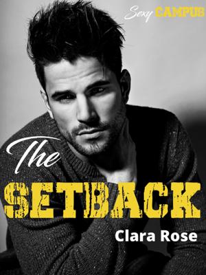 The setback - Clara Rose pdf download
