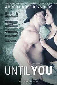 Until You: June - Aurora Rose Reynolds pdf download