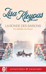 La ronde des saisons (Tome 3) - Un diable en hiver - Lisa Kleypas pdf download