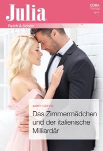 Das Zimmermädchen und der italienische Milliardär - Abby Green pdf download