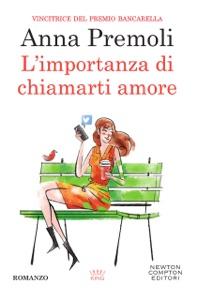 L'importanza di chiamarti amore - Anna Premoli pdf download