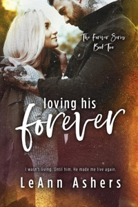 Loving His Forever - LeAnn Ashers pdf download