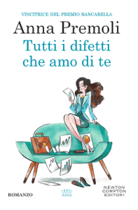 Tutti i difetti che amo di te - Anna Premoli pdf download
