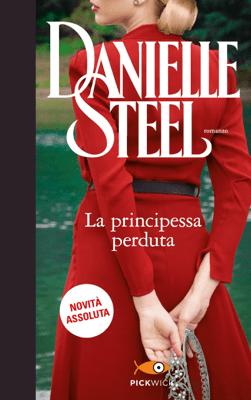 La principessa perduta - Danielle Steel pdf download