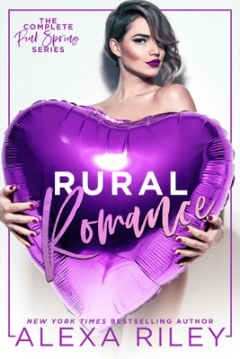 Rural Romance - Alexa Riley pdf download