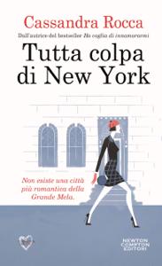 Tutta colpa di New York - Cassandra Rocca pdf download