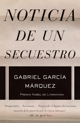 Noticia de un secuestro - Gabriel García Márquez pdf download