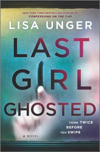 Last Girl Ghosted - Lisa Unger pdf download