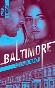 Baltimore 3 - Sous haute tension - Pauline Libersart pdf download