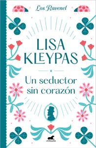 Un seductor sin corazón - Lisa Kleypas pdf download