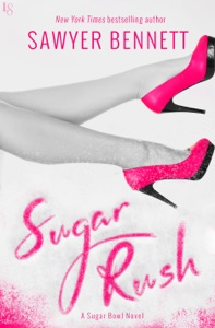 Sugar Rush - Sawyer Bennett pdf download