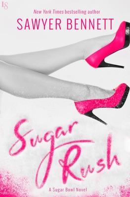 Sugar Rush - Sawyer Bennett pdf download