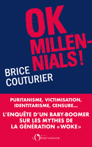 Ok Millennials ! - Brice Couturier pdf download