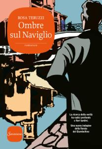Ombre sul Naviglio - Rosa Teruzzi pdf download
