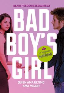 Quien ama último, ama mejor (Bad Boy's Girl 5) - Blair Holden pdf download