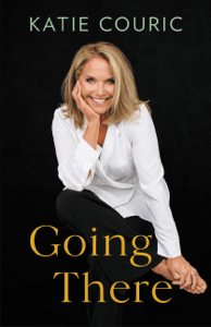 Going There - Katie Couric pdf download