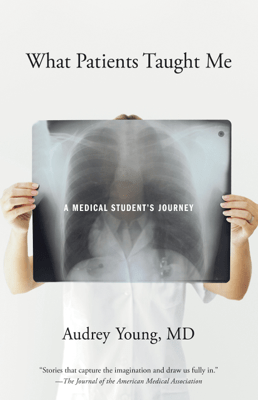What Patients Taught Me - Audrey Young pdf download