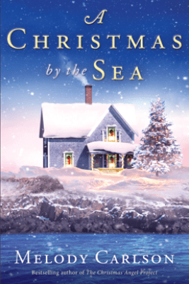 Christmas by the Sea - Melody Carlson