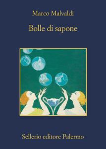 Bolle di sapone - Marco Malvaldi pdf download