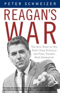 Reagan's War - Peter Schweizer pdf download