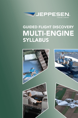 Guided Flight Discovery - Multi-Engine Syllabus - Jeppesen, a Boeing Company