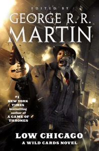Low Chicago - George R.R. Martin & Wild Cards Trust pdf download