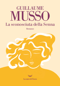 La sconosciuta della Senna - Guillaume Musso pdf download