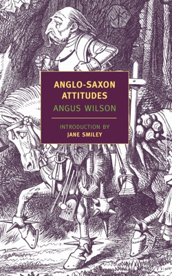 Anglo-Saxon Attitudes - Angus Wilson & Jane Smiley pdf download