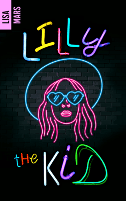 Lilly the kid - Lisa Mars pdf download