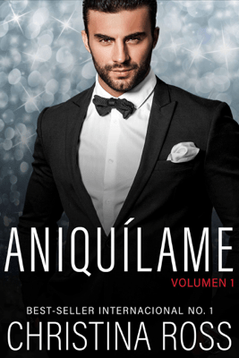 Aniquílame: Volumen 1 - Christina Ross pdf download