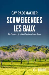 Schweigendes Les Baux - Cay Rademacher pdf download