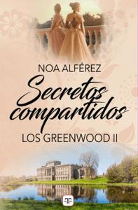 Secretos compartidos (Los Greenwood 2) - Noa Alférez pdf download