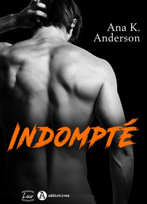 Indompté - Ana K. Anderson pdf download