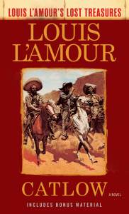 Catlow (Louis L'Amour's Lost Treasures) - Louis L'Amour pdf download