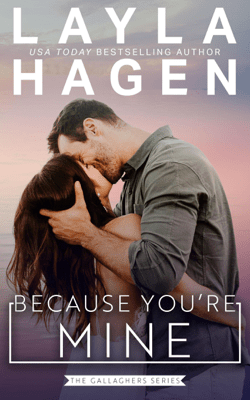 Because You're Mine - Layla Hagen pdf download