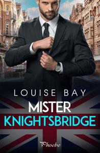 Mister Knightsbridge - Louise Bay pdf download