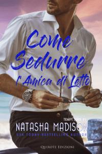 Come sedurre l'amica di letto - Natasha Madison pdf download